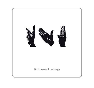 KYD - Kill Your Darlings